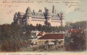 France Pierrefonds Le Chateau Cote Ouest 1906