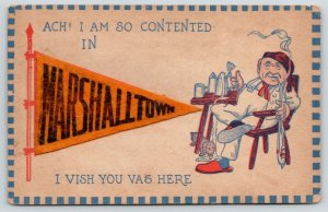 Marshalltown IA Ach I Am Contented w/Long Pipe~Beer Mug~Felt Pennant~c1913 PC