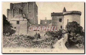Loches - Le Donjon - L & # 39Entree and the Court of Louis XI Old Postcard
