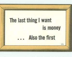 Postcard I Want Money # 1099A
