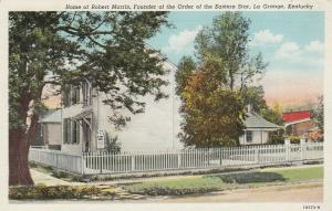 LA GRANGE , Kentucky, PU-1945; Home of Robert Morris, Founder of the Order of th