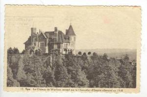 Le Chateau de Warfaaz, Occupe Par Le Chancelier d'Empire Allemand En 1918, Sp...