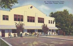 Florida Tampa Tourist Recreation Center Plant Park Curteich