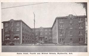 Arkansas AR Postcard c1940 BLYTHEVILLE Noble Hotel Fourth Walnut Streets