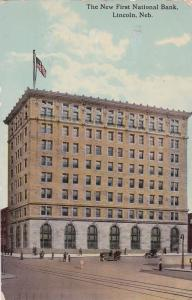 LINCOLN, Nebraska, PU-1915; The New First National Bank