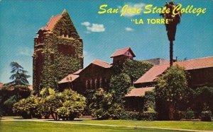 State College La Torre San Jose California