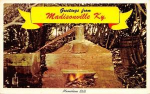Madisonville Kentucky~Banner Greetings~Moonshine Still~1969 Postcard