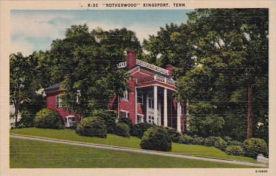 Rotherwood Kingsport Tennessee