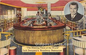 The Meeting Place of the World Jack Dempsey's Broadway Restaurant Unused