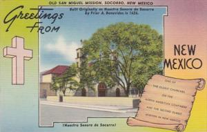 New Mexico Socorro Greetings From Old San Miguel Mission