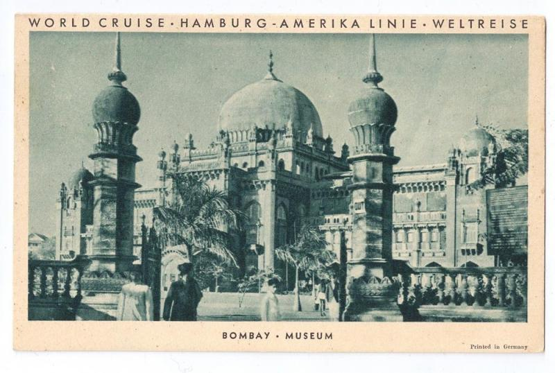 Bombay Museum Hamburg Amerika 1931 World Cruise SS Resolute