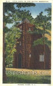 Little Chapel on Fort Raleigh Reservation Roanoke Island NC Unused