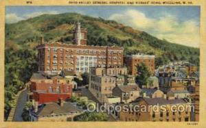 Ohio Valley General Hospital and Nurse Home, Wheeling, West Virginia WV USA, ...