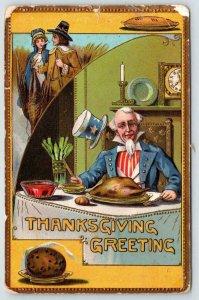 1909 UNCLE SAM THANKSGIVING GREETINGS PILGRIMS TURKEY TOP HAT PATRIOTIC EMBOSSED