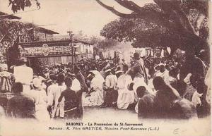 DAHOMEY ; 00-10s ; La Procession du St-Sacrement