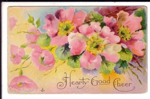 Hearty Good Cheer, Flowers,  Vintage  Postcard