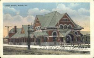 Union Station, Muncie, IN USA Train Railroad Station Depot Post Card Post Car...