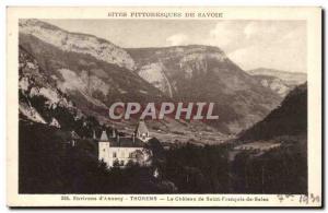Old Postcard Environs d & # 39Annecy The castle of Saint Francois de Sales Th...