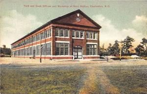 Charleston SC  Yard Dock Offices Workshop Navy Station G. W. Morris Postcard