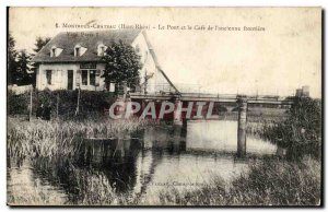 Chateau Montreux - the Bridge Cafe and the & # 39ancienne border Old Postcard