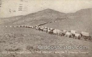 Theater Post Card Postcards  The Covered Wagon