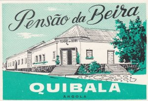 Angola Quibala Pensao da Beira Vintage Luggage Label sk3546
