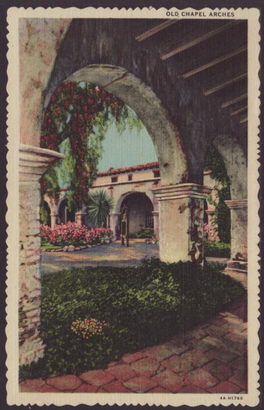 Chapel Arches,Mission San Juan Capistrano,CA Postcard