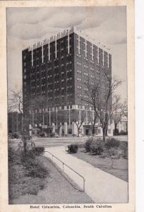 COLUMBIA , South Carolina , 1949 ; Hotel Columbia