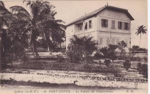 GABON , 00-10s : Port-Gentil , Le palais du Gouverneur