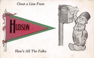 Michigan Mi PENNANT Postcard c1910 HUDSON Chust A LKine From...