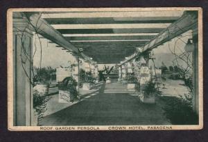 CA Vintage Roof Garden Pergola Crown Hotel PASADENA CALIFORNIA Postcard Calif