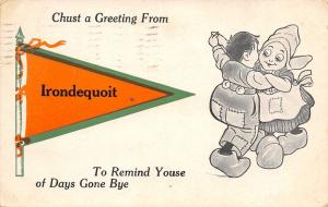 To Remind Youse of Days Gone By in Irondequoit New York~Dance~1913 Pennant PC