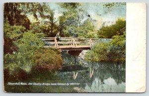 Haverhill Massachusetts~Man Leans on Rails~Old Country Bridge~Whittier~c1905 PC