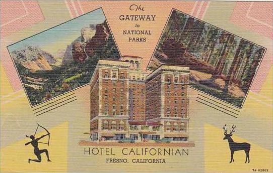 California Fresno The Gateway To National Parks Hotel Californian