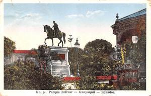 Guayaquil Ecuador, Republica del Ecuador Parque Bolivar Guayaquil Parque Bolivar