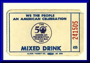 1985 American Presidential Inauguaral Mixed Drink Ticket, Ronald Reagan