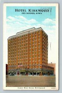 Des Moines IA, Hotel Kirkwood, Vintage Iowa c1940 Postcard