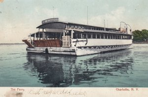CHARLOTTE , New York , 1907 ; The Ferry