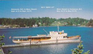 Steamer M/V Maui Lu, Vancouver, British Columbia to Maui, Hawaii, Canada, 1...