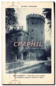 Old Postcard Chambery Savoie tourism oldest Old semicircular tower remains of...