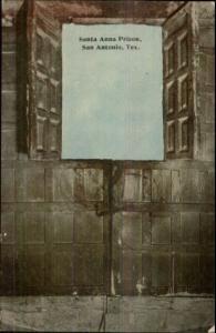 San Antonio TX Santa Anna Prison c1910 Postcard