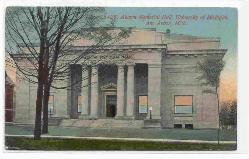 Alumni Memorial Hall , University of Michigan , Ann Arbor, Michigan, PU-1911