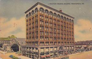 Traction Terminal Building, Indianapolis, Indiana, PU-1947