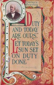 Motto Card Duty and Today Are Ours Horace Greeley 1911