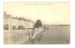 Le Quia Du Chatelet, La Loire a Orleans (Loiret), France, 1900-1910s