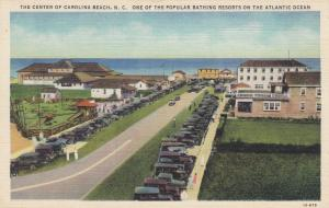 CAROLINA BEACH, North Carolina, 30-40s; Center of City, A Popular Bathing Resort