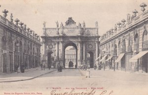NANCY, Meurthe Et Moselle, France, PU-1904; Arc De Triomphe, Rue Here