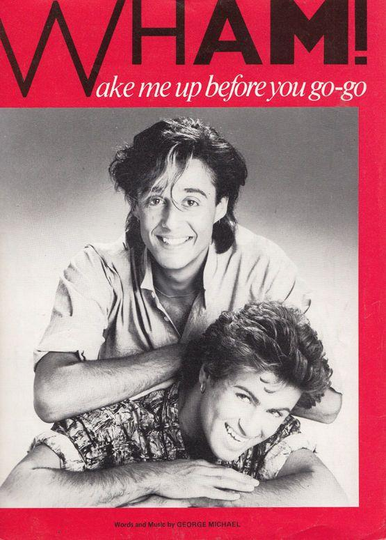 Wham Wake Me Up Before You Go Go XL British Sheet Music