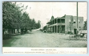 ORLAND, CA California ~ WALKER STREET SCENE c1910s  Glenn County  Postcard