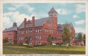 Michigan Big RapidsThe Ferris Institute Largest School Of Its Kind In Michiga...